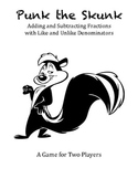 Punk the Skunk - A Game to Practice Adding and Subtracting Fractions