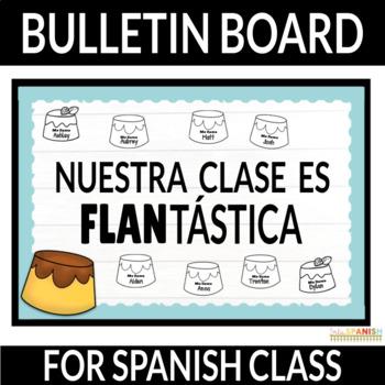 Spanish Bulletin Board for Back to School - FLAN!