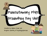Punxsutawney Phil and His Groundhog Unit- (Cross Curricular)
