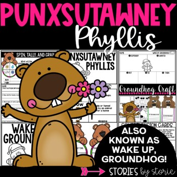 Punxsutawney Phyllis (Book Questions, Vocabulary, & Groundhog Craft)