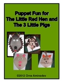 Puppet Fun for The Little Red Hen and The 3 Little Pigs