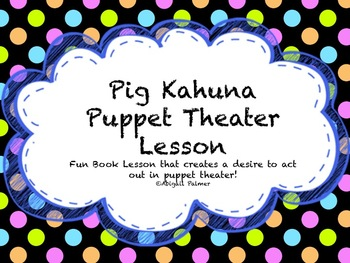 Puppet Theater with Book Pig Kahuna