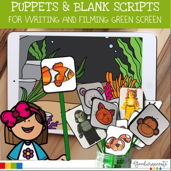 Puppet and Blank Scripts for Green Screen