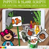 Green Screen Puppet and Blank Scripts for Green Screen Projects and Activities
