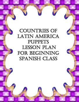 Puppets: Latin American Countries