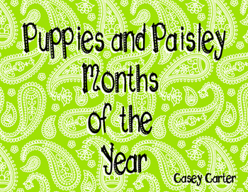 Puppies and Paisley Months of the Year