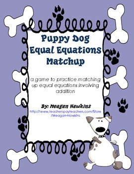 Puppy Dog Equal Equations Match-Up