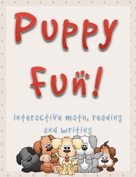 Puppy Fun! Interactive math, reading and writing