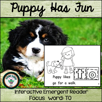 Puppy Likes To Have Fun:  Interactive Emergent Reader for