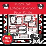 Puppy Love - Editable Classroom Decor Bundle