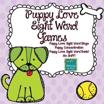 Puppy Love Sight Word Games Featuring the Dolch Words