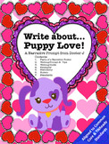 Puppy Love Valentine's Day Narrative Essay Writing Prompt Common Core Aligned