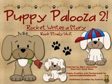 "Puppy Palooza 2! ""Rocket Writes a Story"" Book Study Unit"