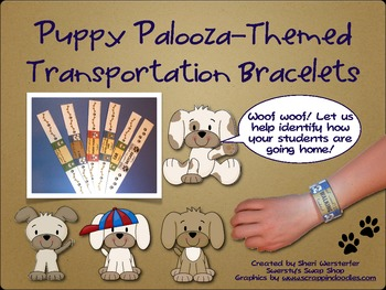 Puppy Palooza Themed Classroom Transportation Bracelets