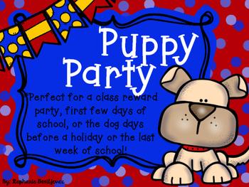 Puppy Party (Back to School, Reward Party, End of School)