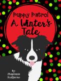 Puppy Patrol: A Winter's Tale