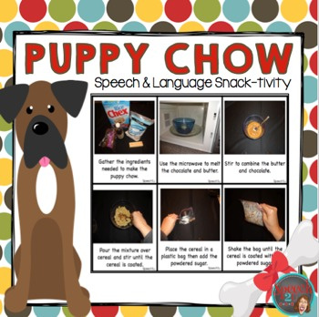 AAC, Core Vocabulary, WH questions, Sequencing: Puppy chow