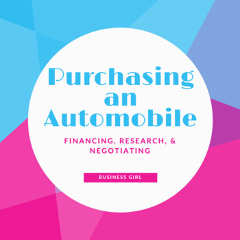 Purchasing an Automobile: Financing, Research, and Negoitating