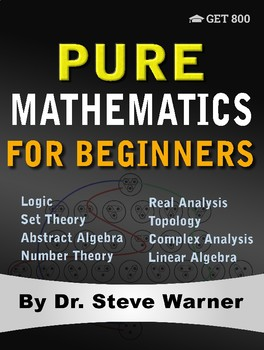 Pure Mathematics for Beginners
