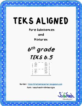 Pure Substance and Mixtures Foldable (TEKS 6.5)