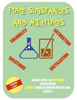 PURE SUBSTANCES and MIXTURES - a complete grade 7 science unit