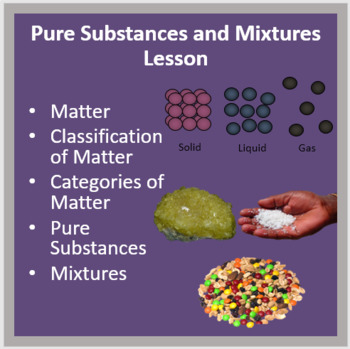 Pure Substances and Mixtures - A Middle School Physical Science Lesson