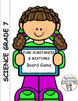 Pure Substances and Mixtures Project- Board Game