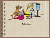 Matter (Pure Substances vs. Mixtures) PowerPoint for Physical Science