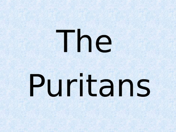 Puritan Facts and Culture Power Point Presentation