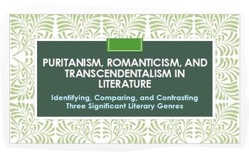 Puritanism, Romanticism, and Transcendentalism: Lit. Genre