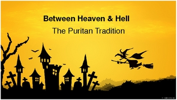 Puritans, Witch Trails, The Crucible Slideshow Notes