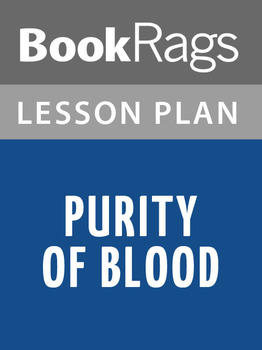 Purity of Blood Lesson Plans