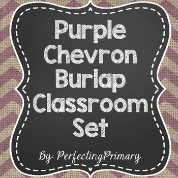Purple Burlap Chevron Classroom Set