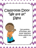 Purple Chevron Classroom Door Signs (We are at...)