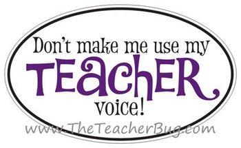 "Purple ""Don't make me use my teacher voice!"" Sticker"