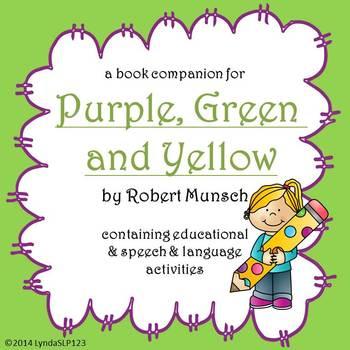 Purple, Green & Yellow by Robert Munsch: book companion fo