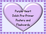 Purple Heart Dolch Pre-Primer Sight Word Posters and Flashcards