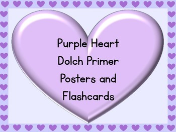 Purple Heart Dolch Primer Sight Word Posters and Flashcards