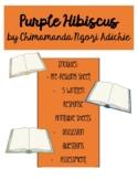 Purple Hibiscus by Chimamanda Ngozi Adichie Reading Guide