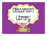 Purple Monster Chevron Classroom Library Titles (Basic)