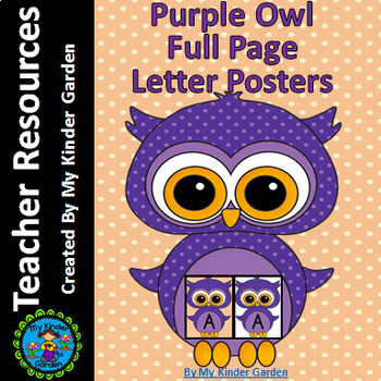 Purple Owl  Full Page Alphabet Letter Posters / Word Wall Headers