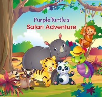 Purple Turtle Stories: Purple Turtle's Safari Adventure