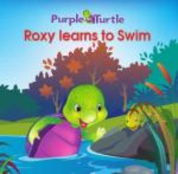 Purple Turtle Stories: Roxy Learns to Swim(EBOOK)