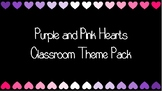 Purple and Pink Hearts Classroom Theme Pack