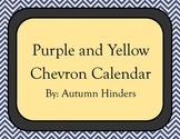 Purple and Yellow Chevron Calendar