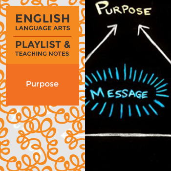 Purpose - Playlist and Teaching Notes