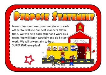 Purpose Statement - Expectations at school!