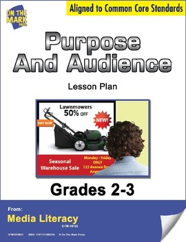 Purpose and Audience Lesson Plan Grades 2-3 - Aligned to Common Core