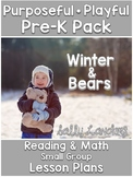 Purposeful & Playful Pre-K Pack ~ WINTER & BEARS
