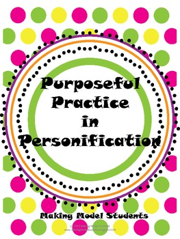 Purposeful Practice in Personification